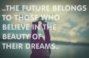 beauty, dreams, future, quote, text