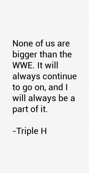 Triple H Quotes & Sayings