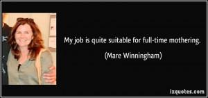Mare Winningham Quote