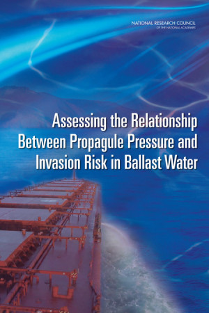 ... Between Propagule Pressure and Invasion Risk in Ballast Water ( 2011