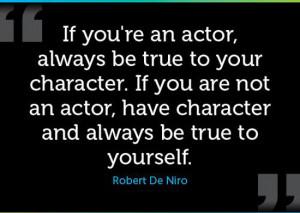 ... -be-true-to-yourself-robert-de-niro-quotes-sayings-pictures.jpg