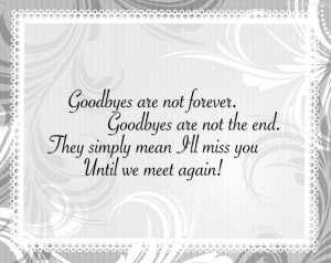... Simply Mean I'll Miss You Until We Meet Again! ~ Missing You Quote
