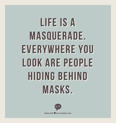 ... hiding behind masks more worth reading masquerades pinspiration hiding