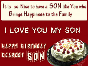 Mother To Son Quotes On His Birthday Wishing you happy birthday my
