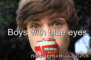 Boys With Blue Eyes Quotes