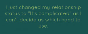Its Complicated Quotes Status to its complicated