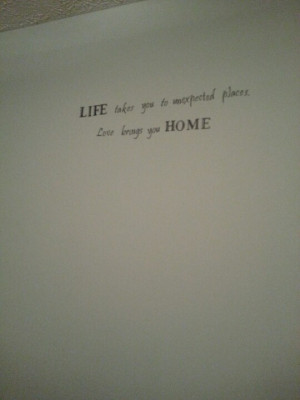 On our bedroom wall. Love this quote!