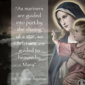... , so Christians are guided to heaven by Mary.