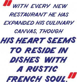 ... Relentless, Fun-Seeking, Demanding, and Revered Chef: Daniel Boulud
