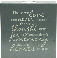 memorial poems for loved ones | Those We Love - Tealight Sympathy ...