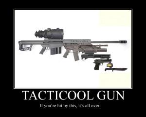 Gun Funny Quotes Tacticool gun