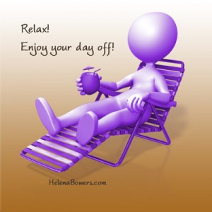 ... time to take a day off? Share your tips in the comments section below