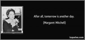 Tomorrow Is Another Day Quotes