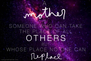 tags inspiration inspiring love loving mother mother s day quote