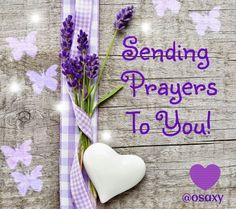Sending prayers More