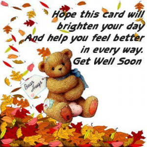 ... feel better quotes get better soon quotes get well soon quote get well
