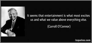 More Carroll O'Connor Quotes