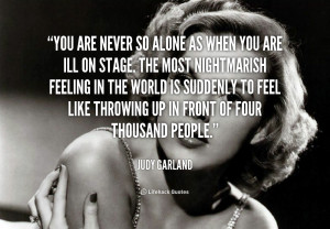 quote-Judy-Garland-you-are-never-so-alone-as-when-95157.png