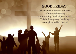 ... Good Friday Images 2015 then let's have a look at these Good Friday