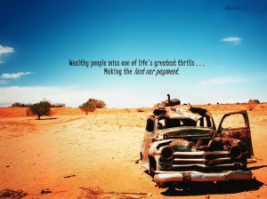 ... Is Good: Funny Quotes About Life And Habbit With Picture Of The Car