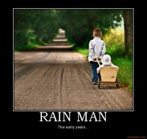 RAIN MAN - The early years...