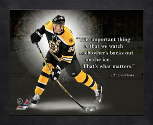 zdeno chara pro quote the important thing is that we watch each other ...