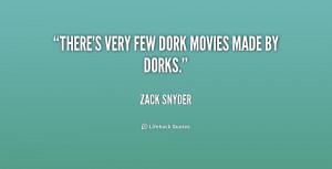 dork sayings