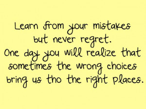 These are the regrets and mistakes the daily quotes Pictures