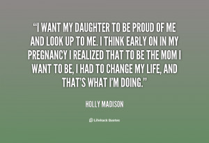 Proud Of My Daughter Quotes -my-daughter-to-be-proud-