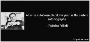 Quotes Federico Fellini You