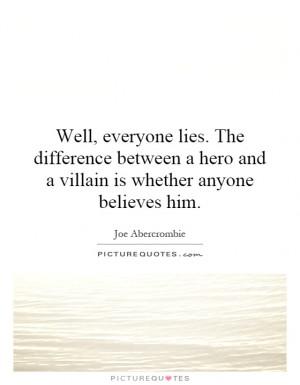 Villain Quotes Sayings Joe abercrombie quotes