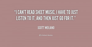 can't read sheet music, I have to just listen to it, and then just ...