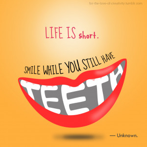 ... braces smile quote 7 smile sunshine is good for your teeth smile while