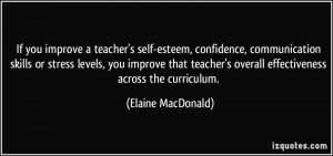 you improve a teacher's self-esteem, confidence, communication skills ...