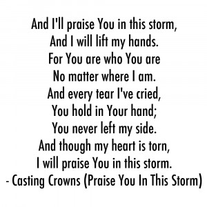 Praise You In This Storm.