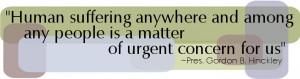 Gordon Hinckley Humanitarian Quote