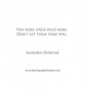 Isadora Duncan #dance #quote