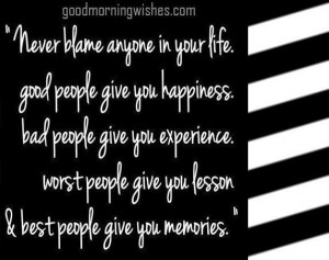 Nice quote about life life quotes images never blame anyone in your ...