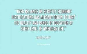 Over-reliance on strictly economic justifications has already begun to ...