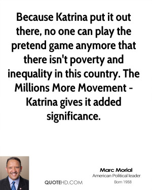 Marc Morial Marc Morial Because Katrina Put