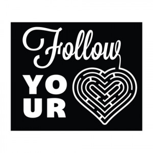 Home › Follow Your Heart - Office Quote Wall Decals