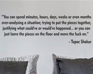 Trust No One Quotes Tupac Tupac shakur move on quote