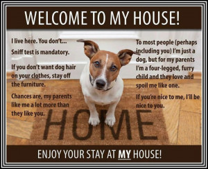 Welcome to my House!!