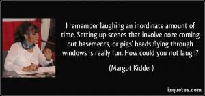 More Margot Kidder Quotes