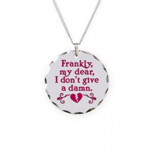 Classic Rhett Butler Quote Necklace Circle Charm