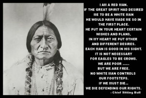 native american quotes about white man