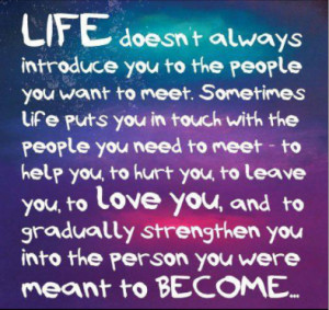 Saturday Quote: Why you meet people