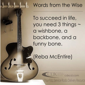 ... ~ Country Music Quotes ~ Words from the Wise ~ Reba McEntire