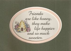 ... -HONEY-Bees-Hive-Much-SWEETER-Happy-LIFE-verses-poems-plaques