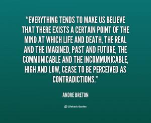 Andre Breton Quotes Http://quotes.lifehack.org/quote/andre-breton ...